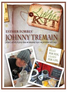 Free literature library study guides by glencoe for johnny tremain the litwits kit for esther forbes johnny tremain activity project prop ideas takeaway topics printables keys fandeluxe Choice Image