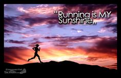 Running is MY Sunshine #Running #Sunshine #Motivation #Training #Motivation