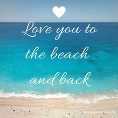"Love you to the beach and back (and back again!) <a class=""pintag searchlink"" data-query=""%23beachlove"" data-type=""hashtag"" href=""/search/?q=%23beachlove&rs=hashtag"" rel=""nofollow"" title=""#beachlove search Pinterest"">#beachlove</a>"
