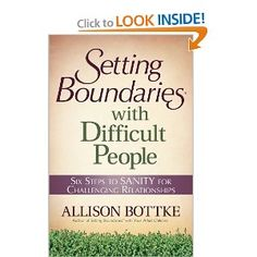 Setting Boundaries with Difficult People - Six Steps to SANITY for Challenging Relationships. Book in the Setting Boundaries series from Harvest House Publishers. Boundaries Book, Boundaries Quotes, Setting Boundaries, Personal Boundaries, Good Books, Books To Read, Dealing With Difficult People, Difficult People Quotes, Normal People