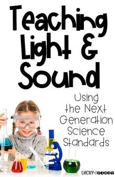 Next Generation Science Standards in 1st Grade - Teaching Light & Sound