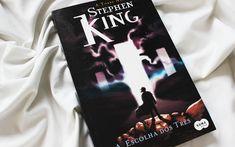 {Resenha} A Escolha dos Três - Stephen King - Na Estante