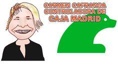 CARMEN CAFRANGA CONTROLADORA DE CAJA MADRID