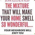 Optimized-THE MIXTURE THAT WILL MAKE YOUR HOME SMELL SO WONDERFUL…