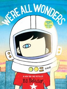R. J. . Palacio shows readers what it's like to live in Auggie's world--a world in which he feels like any other kid, but he's not always seen that way. We're All Wonders may be Auggie's story, but it taps into every child's longing to belong, and to be seen for who they truly are. It's the perfect way for families and educators to talk about empathy and kindness with young children.