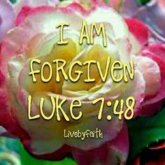 I am gloriously forgiven. Love The Lord, God Is Good, Gods Love, True Faith, Faith Walk, Scripture Art, Bible Verses, Gospel Of Luke, Thank You God