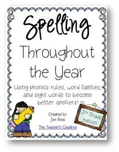 Spelling Throughout the Year: Using phonics, word families