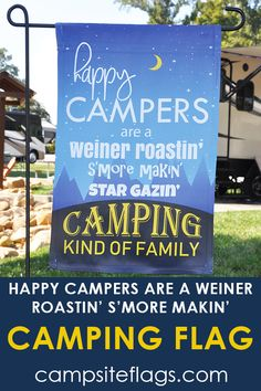 "Campsite Flag ""Happy Campers Are A Weiner Roastin' S'more Makin' . Kayak Camping, Camping Meals, Camping Hacks, Backpacking Meals, Camping Hammock, Ultralight Backpacking, Campsite Decorating, Camping Must Haves, Hiking Tips"