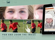 ClonePic - Pan around the image with a drag gesture. Zoom in and out with a pinch and spread gesture.