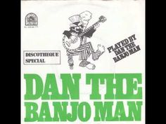 Dan The Banjo Man - Dan The Banjo Man - YouTube