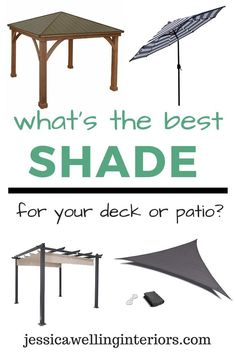 This guide will help you decide which type of shade structure is best for your backyard, deck, patio, or outdoor living space. Some are easy and inexpensive DIY projects, while others are more involved. Make the best choice for you!