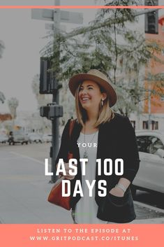 Youve got 100 days to be the best you and have the best business that you possibly can...are you going to do it?!