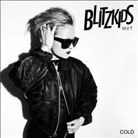 Blitzkids mvt. - Cold (EP) (Bitclap)
