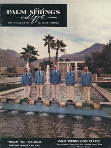February 1963 ABOUT THE COVER: William F. Cody's design for the dramatic entry to Eldorado Country Club becomes a more perfect photographic setting each year. The Executive Committee of the Palm Springs Golf Classic is representative of all of those responsible for the huge success of the 1963 Classic. Palm Springs, Life Cover, Los Angeles California, Hollywood Studios, Mid Century Style, Life Magazine, Vintage Postcards, Cover Art, Just In Case