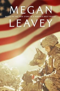 This is a MUST WATCH 2017 movie about the relationship between a German Shepherd & marine who saved many lives.