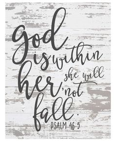 Free Chippy Farmhouse Scripture Prints-God is with her she will not fall.jpg God and Jesus Christ Scripture Crafts, Bible Verses Quotes, Bible Scriptures, Scripture Signs, Peace Quotes, Spiritual Quotes, Happiness, What Is Life About, Christian Quotes