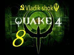 Quake 4  от Vladik shok серия №  8