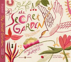 Beautiful hand embroidered covers for 3 Penguin Classics titles by the incomparable illustator Jillian Tamaki