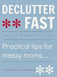 Tips to help you declutter your home fast! #cleaning #organizing