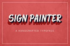 Sign Painter by Type and Graphics Lab on @creativemarket