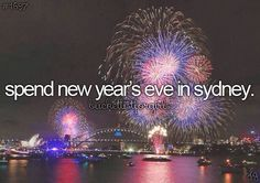 Done, but spend NYE in the city so I can see the fireworks live!