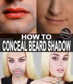 How To Conceal Beard Shadow for Crossdressers. we have written this article which covers the most important tips, techniques and color correcting concealer products for hiding beard and 5 o'clock shadow.. Read: http://www.crossdressboutique.com/how-to-conceal-and-cover-beard-shadow-for-crossdressers-and-trans-women/