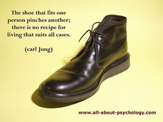 Carl Jung: He's so right, and I love this; there should probably be a different approach for every client.