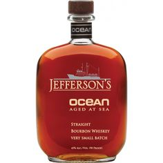 """I've been reading about this """"Aged at Sea"""" whiskey for a while. I'd love to try it to see if it has any of the sea notes of Scotch. But at $119/bottle, might be cheaper for me to simply build my own still on the Chesapeake...   Jefferson's Ocean Aged at Sea Kentucky Straight Bourbon"""