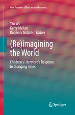 (ebook) Wu, Y. & Mallan, K. (2013) Re-imagining the world. Dordrecht: Springer