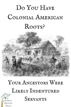 Were Your Ancestors Indentured Servants? Here's How to Find Out Free Genealogy Resources: If you have ancestors from Colonial America, they may have come here as an indentured servant. Find out with these free genealogy sites. Free Genealogy Sites, Genealogy Search, Family Genealogy, Genealogy Forms, Genealogy Chart, Genealogy Humor, Indentured Servant, Genealogy Organization, Organizing
