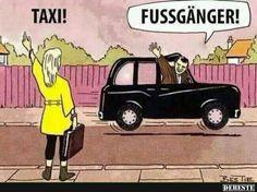 Taxi! | Lustige Bilder, Sprüche, Witze, echt lustig
