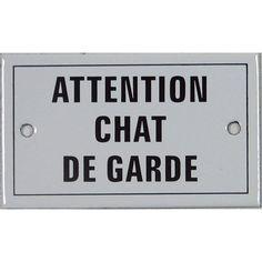 """Plaque émaillee avec inscription """"Attention chat de garde"""" en acier. #leroymerlin #chat #cat #ideedeco #madecoamoi"""