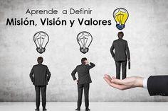 Aprende a Definir Misión, Visión y Valores
