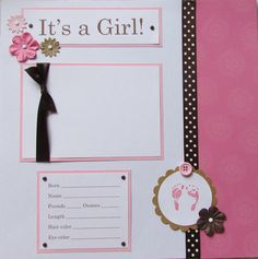 20 BABY GIRL Scrapbook Pages for 12x12 FiRsT YeAr ALbUm -- pretty in PiNK and brown -- also available in blue and brown for BaBY BoY