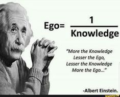 Ego is small when knowledge is big Confucius Quotes, Wisdom Quotes, Life Quotes, Great Words, Wise Words, Cosmos, Best Quotes, Funny Quotes, Qoutes