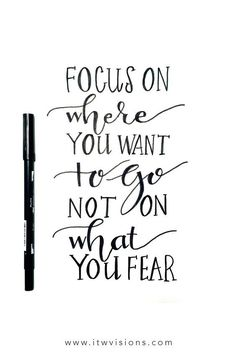 Wisdom Quotes : QUOTATION - Image : As the quote says - Description Focus on where you want togo, not on what you fear. Wisdom Quotes, Quotes To Live By, Me Quotes, Quotes On Fear, Paint Quotes, Timing Quotes, Fearless Quotes, Focus Quotes, Qoutes
