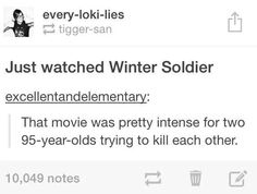 That movie was pretty intense for two 95 year olds trying to kill each other. // Captain America: The Winter Soldier Marvel Funny, Marvel Dc Comics, Marvel Avengers, Marvel Gems, Dc Movies, Marvel Movies, I Understood That Reference, Stucky, My Tumblr