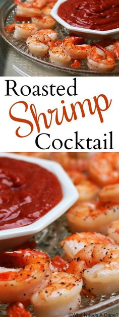Roasted Shrimp Cocktail | Who Needs A Cape?
