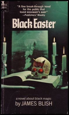 399 best Pulp Horror  SF  Fantasy and Trash images on Pinterest     miasthmatic      Image from the cover of Black Easter by James Blish