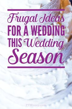 Great tips and ideas for keeping your wedding costs down. Read how PT and Mrs. PT got creative and frugal, but still kept everything classy and fun. These money saving ideas could help with your upcoming nuptials! http://ptmoney.com/frugal-ideas-for-a-wedding/