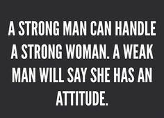 #strongman #strongwoman #attitude #quote