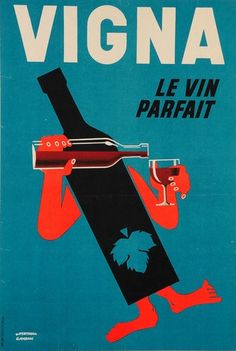 Original Vintage French Wine Poster Vigna Le Vin Parfait by G Jourdan 1940. #vinoplease