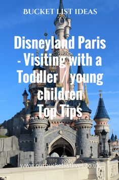 Disneyland Paris - Visiting with a Toddler / young children - Top Tips