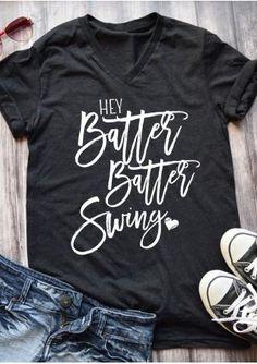 Hey Batter Batter Swing T-Shirt