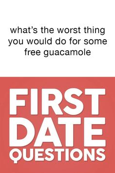 ? First Date Questions, Questions To Ask, Dating, Quotes