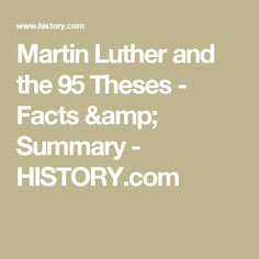 Martin Luther and the 95 Theses - Facts & Summary - HISTORY.com