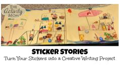 Sticker Stories - turn stickers into a creative writing project!