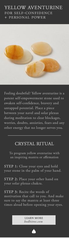 Yellow aventurine for self-confidence and personal power...