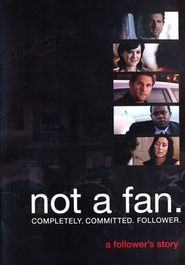 "Not a Fan: A Follower's Story--DVD  I highly recommend this movie!  It's nothing like other ""Christian"" movies!  It will challenge your faith!"