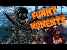 Check out my latest video: Blackwake Funny Moments - The Crews Maiden Voyage - Pirate Game! https://youtube.com/watch?v=h_jbvI_tM6I